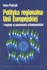 Polityka regionalna Unii Europejskiej i regiony w państwach członkowskich