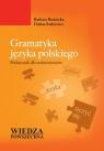Gramatyka języka polskiego. Podręcznik dla cudzoziemców Bartnicka Barbara, Statkiewicz Halina