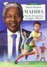 Madiba Storia di amicizia coraggio e liberta książka + MP3