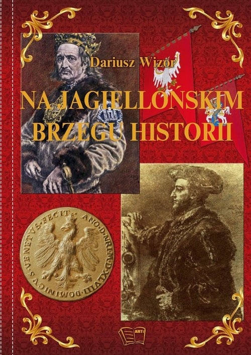 Na Jagiellońskim Brzegu Historii Wizor Dariusz