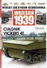 Wielki Leksykon Uzbrojenia. Wrzesień 1939 Ciągniki Vickers 4T