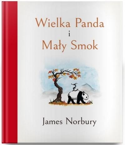 Wielka Panda i Mały Smok James Norbury