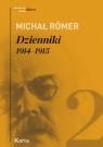 Dzienniki Tom 2 1914-1915 Römer Michał
