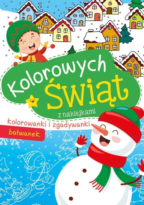 Kolorowych Świąt Bałwanek z naklejkami Wydawnictwo Skrzat