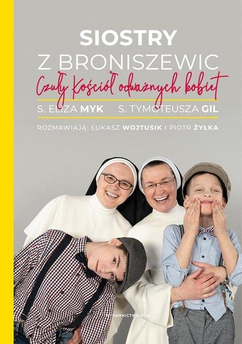 Siostry z Broniszewic. Żyłka Piotr, Myk Eliza, Wojtusik Łukasz, Gil Tymoteusz