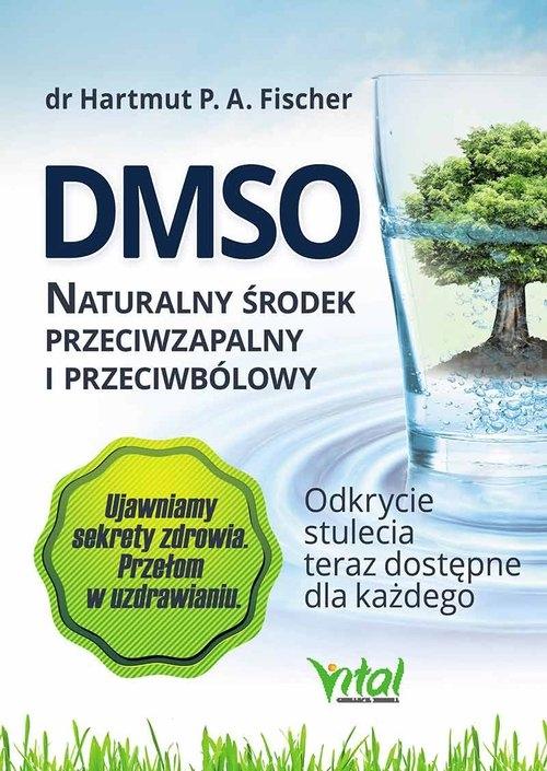 DMSO naturalny środek przeciwzapalny i przeciwbólowy Fischer Hartmut