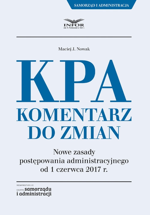 KPA Komentarz do zmian Nowak Maciej J.