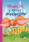 Opowieści z krainy nudzimisiów Klimczak Rafał