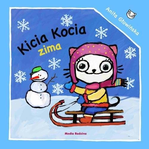 Kicia Kocia. Zima Głowińska Anita