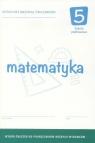 Matematyka SP 5 Dotacyjny materiał ćw. OPERON Bożena Kiljańska, Adam Konstantynowicz, Anna Kons