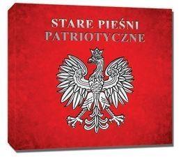 Stare pieśni patriotyczne CD praca zbiorowa