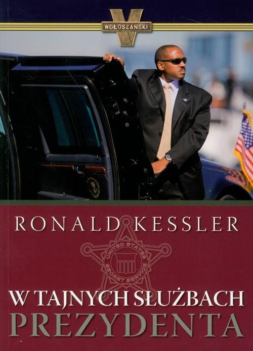 W tajnych służbach prezydenta Kessler Ronald