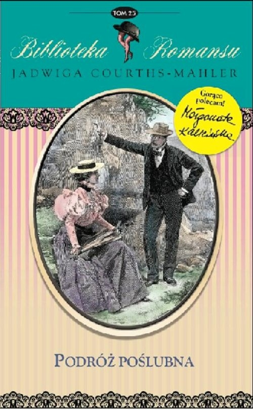 Podróż poślubna Courths-Mahler Jadwiga