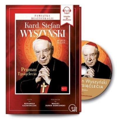 Kardynał Stefan Wyszyński - Prymas Tysiąclecia (Audiobook) Balon Marek