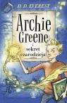 Archie Greene i sekret czarodzieja Tom 1 Everest D.D.