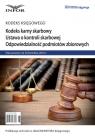 Kodeks karny skarbowy. Ustawa o kontroli skarbowej. Odpowiedzialność