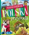 Poznaj swój kraj Polska przyroda