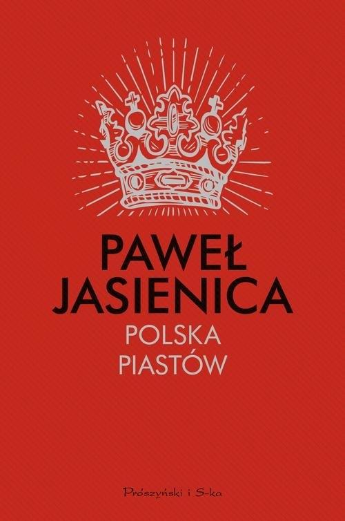 Polska Piastów (Uszkodzona okładka) Jasienica Paweł