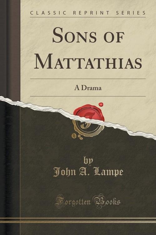 Sons of Mattathias Lampe John A.