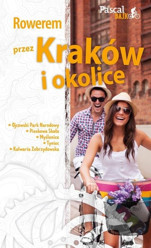 Rowerem przez Kraków i okolice Sordyl Maciej