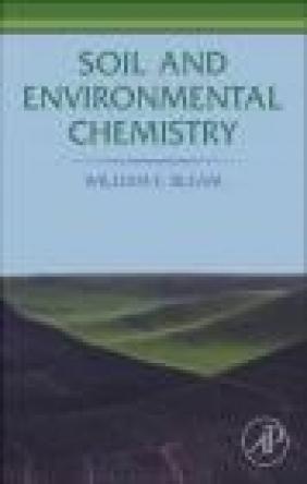 Soil and Environmental Chemistry William F. Bleam