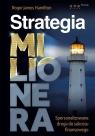 Strategia milioneraSpersonalizowana droga do sukcesu finansowego Hamilton Roger James