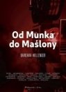 Od Munka do Maślony Barbara Hollender