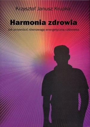 Harmonia zdrowia Krupka Krzysztof Janusz