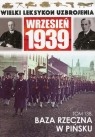 Wielki Leksykon Uzbrojenia Wrzesień 1939 Tom 138 Baza rzeczna w Pińsku