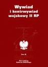 Wywiad i kontrwywiad wojskowy II RP Tom IX