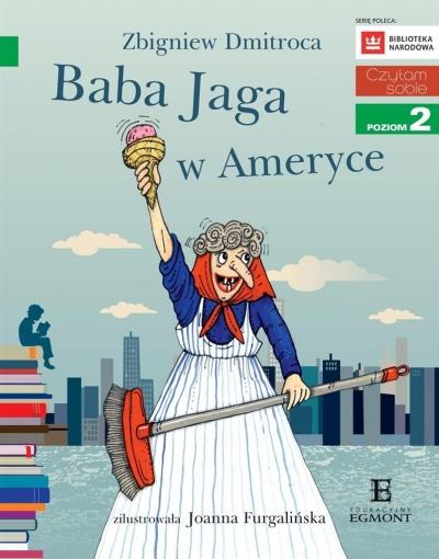 Baba Jaga w Ameryce Zbigniew Dmitroca