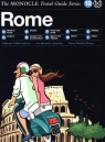 Rome The Monocle Travel Guide Series