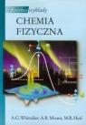 Krótkie wykłady Chemia fizyczna Whittaker A. G., Mount A. R., Heal M. R.
