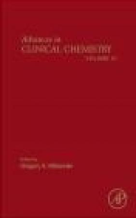 Advances in Clinical Chemistry: Vol. 51 Gregory Makowski