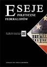 Eseje polityczne federalistów