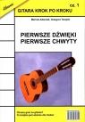 Gitara krok po kroku Część 1 Pierwsze dźwięki pierwsze chwyty Adamiak Mariola, Templin Grzegorz