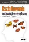 Kształtowanie motywacji wewnętrznej Koszty jakości i ryzyko Lipka Anna, Król Małgorzata, Waszczak Stanisław, Winnicka-Wejs Alicja