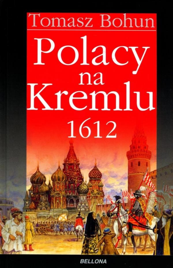Polacy na Kremlu 1612 (OT) Tomasz Bohun