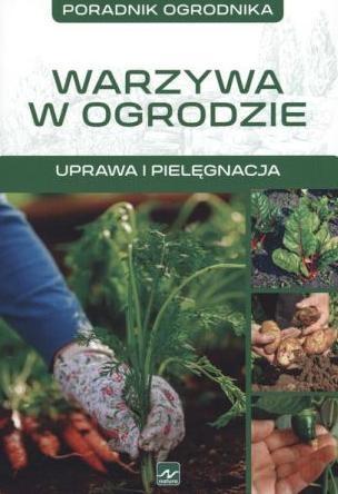 Warzywa urządzanie warzywniaka Mazik Michał