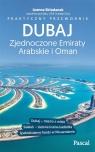 Dubaj, Zjednoczone Emiraty Arabskie i Oman - Praktyczny przewodnik Składanek Joanna
