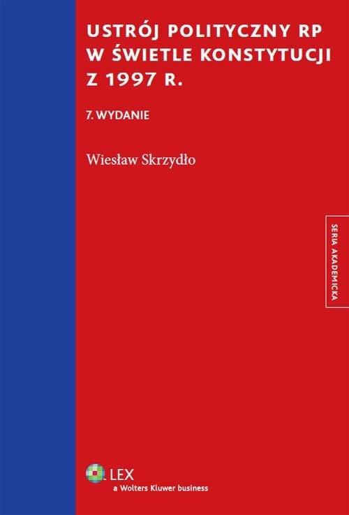 Ustrój polityczny RP w świetle Konstytucji z 1997 r. Skrzydło Wiesław