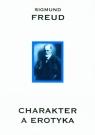 Charakter a erotyka Freud Sigmund
