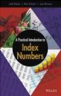 A Practical Introduction to Index Numbers Joe Winton, Rob O'Neill, Jeff Ralph