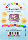 Kolorowe Pianino 1. Piosenki dla dzieci