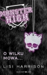 Monster High 3 O wilku mowa