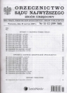 Orzecznictwo Sądu Najwyższego Izba Pracy, Ubezpieczeń Społecznych i Spraw Publicznych Zbiór Urzędowy 11-12/2009