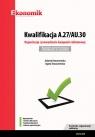 Kwalifikacja A.27/AU.30. Organizacja i prowadzenie kampanii reklamowej Egzamin Konarzewska Jolanta, Tomaszewska Agata