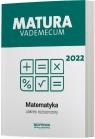 Matura 2022 Matematyka Vademecum zakres rozszerzony