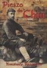 Pieszo do Chin Wrażenia z podróży Rengarten Konstanty