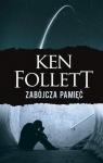 Zabójcza pamięć w.2018 Ken Follet